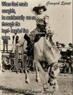 So so true, and it's not just limited to the cowgirl section of equestrians!