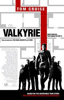 """""""Valkyrie"""" ~ On a white background are gray lines showing floor plans of a building. Below the lines are a group of six men wearing German army uniforms and business suits, with one prominently in front of the group. A red line traces through the floor plans and behind the front man. Beside the line is the word """"VALKYRIE"""", and within the line in smaller print is """"TOM CRUISE""""."""