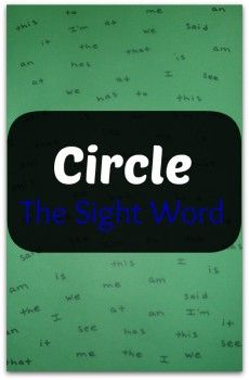 Circle The Sight Word - Pinned by @PediaStaff – Please Visit ht.ly/63sNtfor all our pediatric therapy pins