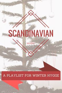 Songs to put on your Scandinavian Winter playlist right now. A soundtrack sure to add some hygge to your winter wherever you may be.