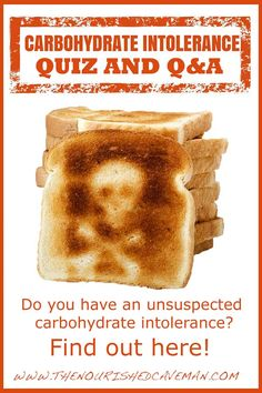 Did you know you might be carb intolerant? If you are, your best effort to eat healthy and lose weight might never get the results you want, as you might not be eating right for this underlying problem! Find out if you are carb intolerant with this easy Carbohydrate Intolerance Quiz and Q&A