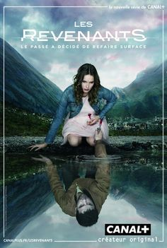 LES REVENANTS - ONE OF THE BEST SHOWS I'VE SEEN IN A LONG TIME