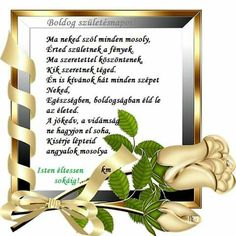 Boldog születésnapot kívánunk szeretettel szüleid és öcséd💕💓💝🎂🎁🎂 Name Day, Happy Birthday Greetings, Happy New Year, Blessed, Greeting Cards, Relationship, Words, Quotes, Flowers