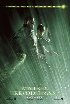 Official theatrical movie poster ( of for The Matrix Revolutions Starring Keanu Reeves, Laurence Fishburne, Carrie-Anne Moss, Hugo Weaving Science Movies, Sci Fi Movies, Good Movies, Movie Tv, Awesome Movies, Science Fiction, Matrix Film, The Matrix Movie, Matrix 1