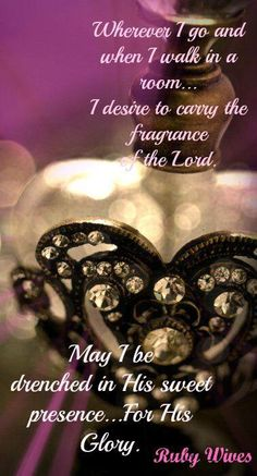 The fragrance of Christ...