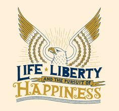 life liberty and the pursuit of happiness essay