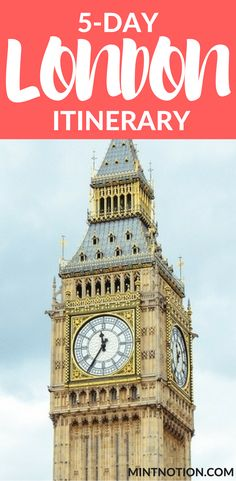 Planning London Travel? Perfect 5-Day London Itinerary for First-Time Visitors. This London travel guide includes the top things to do in the city on a budget.