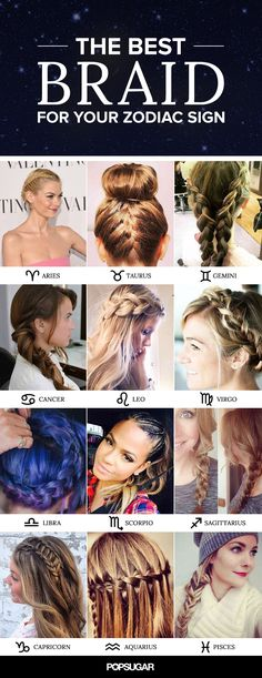the Best Braid For Your Zodiac Sign Hey baby, what's your sign? Pair your zodiac sign with these star-aligned braids!Hey baby, what's your sign? Pair your zodiac sign with these star-aligned braids! Zodiac Star Signs, My Zodiac Sign, Pretty Hairstyles, Braided Hairstyles, Short Hairstyles, Updo Hairstyle, Wedding Hairstyles, Hair Dos, My Hair