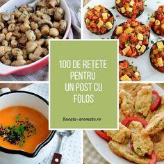100 de retete pentru un post cu folos Eat Pray Love, Romanian Food, Chana Masala, Soul Food, Food Ideas, Vegan Recipes, Curry, Veggies, Ethnic Recipes