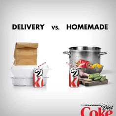 Everything tastes better with Diet Coke!