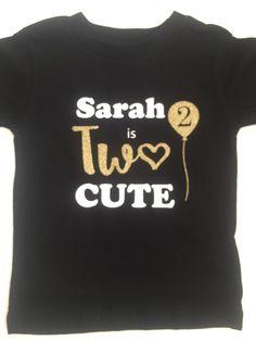 2nd Birthday Tshirt. Personalised 'Two Cute' Birthday Tshirt. Second birthday top gift. by HashtagTeesUK on Etsy https://www.etsy.com/uk/listing/600827142/2nd-birthday-tshirt-personalised-two