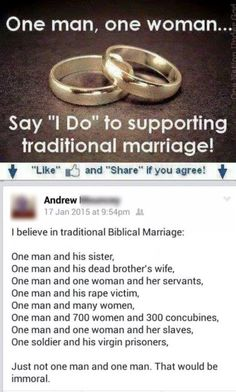 "I wonder just how many people that only support ""traditional"" marriage also support monogamy and fidelity. It's funny how gay people ""ruin the sanctity of marriage"" but infidelity, domestic abuse, sham marriages, and divorce doesn't!"