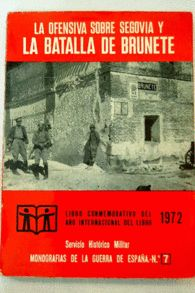 OFENSIVA SOBRE SEGOVIA Y LA BATALLA DE BRUNETE, LA