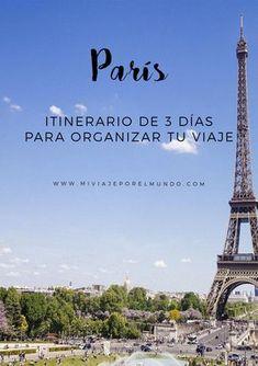 Que ver en Paris en 3 dias - Itinerario en Paris - Viajar a Francia Travelling Tips, Europe Travel Tips, European Travel, Travel Destinations, Traveling, 4 Days In Paris, Paris At Night, Francia Paris, Paris France