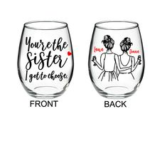Best Friend Wine Glass - Long Distance Friendship Gift - Friendship Long Distance - You& the Sister I got to choose 15 oz Stemless Glass longdistancebestfriend Glitter Wine Glasses, Diy Wine Glasses, Painted Wine Glasses, Decorated Wine Glasses, Wine Glass Sayings, Wine Glass Crafts, Bottle Crafts, George Nelson, Distance Friendship