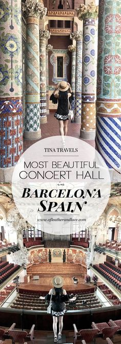 Palau de la Musica Catalana A Guide. The Most Beautiful Concert Hall in Barcelona, Spain. Travel in Europe.