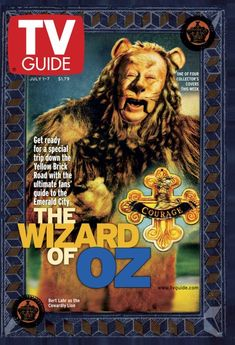 July 2000 TV Guide 1 of 4 Collector's Covers: The Wizard of Oz, My favorite character from my all-time favorite movie, The Cowardly Lion! Wizard Of Oz 1939, Cowardly Lion, Dorothy Gale, Land Of Oz, Yellow Brick Road, Vintage Tv, Norma Jeane, Emerald City, Tv Guide
