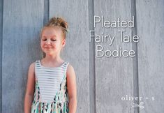 Learn how to add a pleated section to the Oliver + S Fairy Tale Dress pattern with this step by step photo tutorial. It really adds some nice texture and interest.