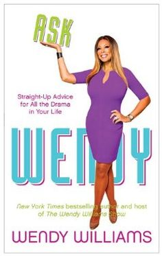 Ask Wendy: Wendy Williams