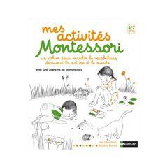 Un cahier d'activités pour les enfants de 4 à 7 ans inspiré par la pédagogie Montessori. Des activités pour enrichir le vocabulaire, des activités autour du calcul, de la nature, de la découverte du monde... Au fil des pages, des conseils et explications pour les parents.
