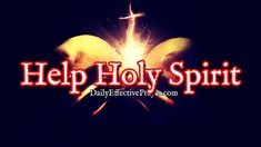 Prayer For Help From The Holy Spirit When You Pray | Help Me Holy Ghost! - YouTube