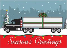 "Semi truck Christmas card with ""Seasons Greetings""...With SR Truck & Tree on top?"