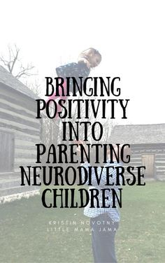 Transform your mindset about autism and change your relationship with your child! Bringing Positivity Into Parenting Neurodiverse Children