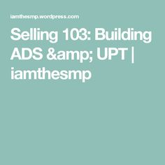 selling 103 building ads upt interview - Supervisor Interview Questions