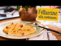 Fettuccine alla carbonara - O Chef e Chata - YouTube
