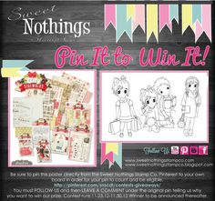 Sweet Nothings Stamp Co.- Pin It To Win It Contest!    Be sure to pin this poster directly from the Sweet Nothings Stamp Co.'s Pinterest to your own board in order for your pin to be elegible. Here's the direct link to our board http://pinterest.com/snscdt/contests-giveaways/  FOLLOW US and then LEAVE A COMMENT under the original pin telling us why you want to win our prize. Contest runs 11.23.12-11.30.12. Winner to be announced shortly thereafter.