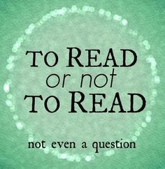 To read or not to read. Not even a question #amreading