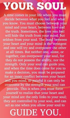 A time comes when you must trust your soul.my soul has been speaking to me lately. Spiritual Awakening, Spiritual Quotes, Wisdom Quotes, Positive Quotes, Me Quotes, Qoutes, Awakening Quotes, Strong Quotes, Attitude Quotes