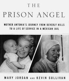 "The Prison Angel biography of Mother Antonia.  Socialite to prison ""nun"".  Loved this book."