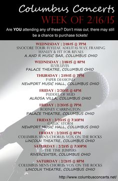 LOCAL COLUMBUS CONCERTS |  WEEK OF 2/16/15 DON'T MISS OUT ON THE EXCITEMENT! http://www.delenarealestateblog.com/2015/02/local-columbus-concerts-week-of-21615.html  Visit my website for additional information about Real Estate and our Central Ohio Market!  www.DeLena.com