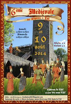 6ème Médiévale des Seigneurs de Thil, Vic-sous-Thil (21390), Bourgogne