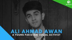 Ali Ahmad Awan - A Young Pakistani Social Media Activist & Motivational Speaker #AliAhmadAwan #youngpakistani #socialactivist #motivationalspeaker