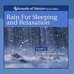 Rain for Sleeping and Relaxation Sounds of Nature by Joe Baker http://www.amazon.com/dp/B003DQOT8W/ref=cm_sw_r_pi_dp_9wTfwb1ZRE2KF