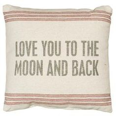To The Moon Pillow - Chateau de Provence on Joss and Main Moon Pillow, Back Pillow, Pillow Talk, Pillow Set, Quote Pillow, Linen Pillows, Decorative Pillows, Throw Pillows, Decorative Accents
