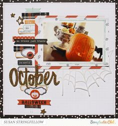 October 2014 layout by Susan Stringfellow for Scraptastic Club