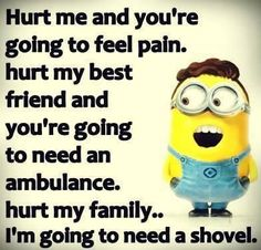 Naw fam u mess with me or any of the other people on this list i will be going t... - Funny Minion Meme, funny minion memes, Funny Minion Quote, funny minion quotes, Quotes - Minion-Quotes.com