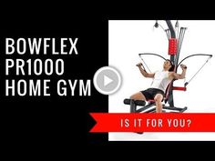 Bowflex PR1000 Home Gym Review | Is it For You?