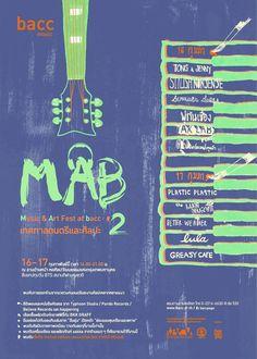 เทศกาลดนตรีและศิลปะ – MAB: Music & Art Fest at bacc #2  วันเสาร์ที่ 16 – วันอาทิตย์ที่ 17 กุมภาพันธ์ 2556  เวลา 16.00 – 21.00 น.  ณ ลานด้านหน้าหอศิลปวัฒนธรรมแห่งกรุงเทพมหานคร Believe, Abs, Music, Poster, Musica, 6 Pack Abs, Musik, Muziek, Music Activities