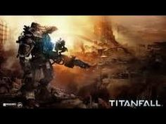"""Titanfall - Campaign - """"ASSAULT ON THE SENTINEL"""" + """"HERE BE DRAGONS"""""""