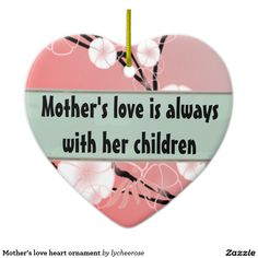 Mother's love heart ornament