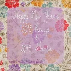 Happy New Year! 2013 Recap & 2014 Goals