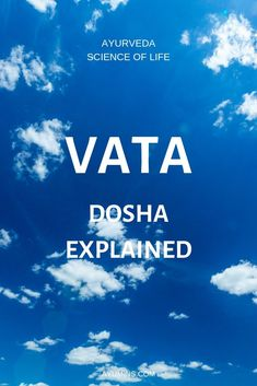 "Vata Dosha corresponds to air and space, sometimes referred to as ""ether"". In this respect Vatas can sometimes give the impression of being ""airheads"" in as much as they may have difficulty remembering things, have short attention spans. Ayurvedic Therapy, Ayurvedic Healing, Ayurvedic Recipes, Ayurvedic Medicine, Pitta Dosha Diet, Ayurveda Vata, Traditional Chinese Medicine, Yoga Benefits, Feel Tired"