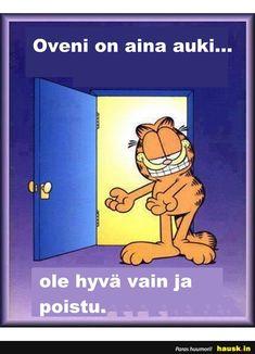 my door is always open funny quotes quote garfield lol funny quote funny quotes humor Garfield Cartoon, Garfield Comics, Garfield Quotes, Garfield And Odie, Garfield Pictures, Funny Pictures, Funny Shit, Funny Jokes, Hilarious
