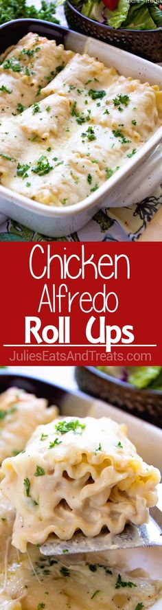 Chicken Alfredo Rollups ~ Creamy and Delicious! Lasagna Noodles Stuffed with Chicken, Cheese and Garlic Alfredo Make for a Quick and Delicious Dinner!