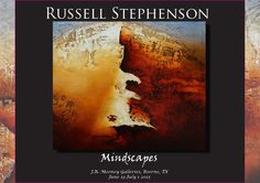 """Russell Stephenson Mindscapes exhibition catalog  The exhibition catalog of """"Mindscapes"""", a new body of artwork by San Antonio artist, Russell Stephenson at J.R. Mooney Galleries-Boerne"""