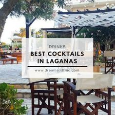 Best cocktails in Laganas, Zante. FInd out the best places to enjoy good drinks whether you're looking for peacefulness or party.
